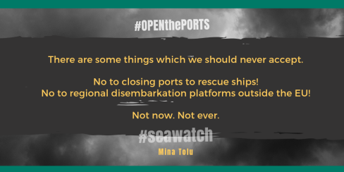 "dark cloudy background with dark gray strip on top on which is written in yellow ""there are some things which we should never accept. no to closing ports to rescue ships! no to regional disembarkation platforms outside the EU! Not now. Not ever."""
